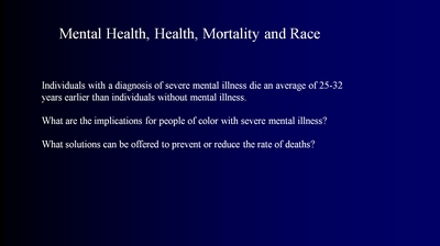 Mental Health, Health, Mortality and Race