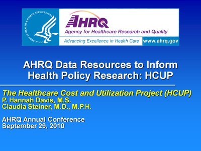 AHRQ Data Resources to Inform Health Policy Research: HCUP