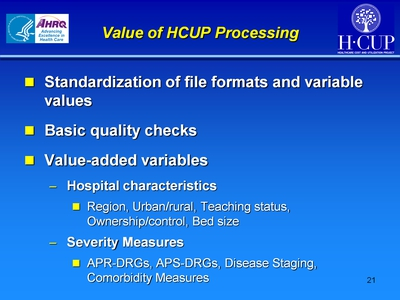 Value of HCUP Processing
