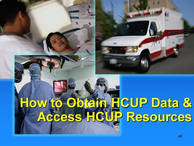How to Obtain HCUP Data & Access HCUP Resources