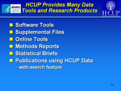 HCUP Provides Many Data Tools and Research Products