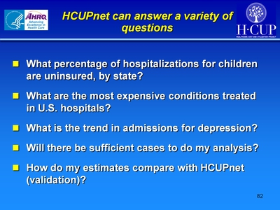 HCUPnet can answer a variety of questions