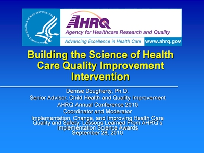 Building the Science of Health Care Quality Improvement Intervention