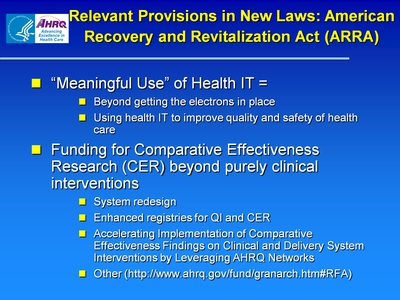 Relevant Provisions in New Laws: American Recovery and Revitalization Act (ARRA)