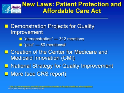 New Laws: Patient Protection and Affordable Care Act