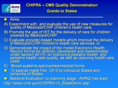 CHIPRA-CMS Quality Demonstration Grants to States