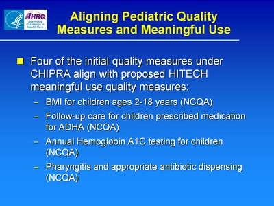 Aligning Pediatric Quality Measures and Meaningful Use