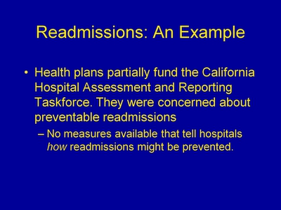 Readmissions: An Example