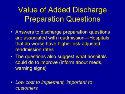 Value of Added Discharge Preparation Questions
