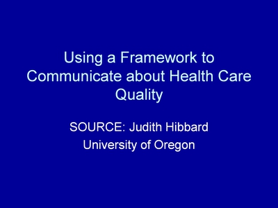 Using a Framework to Communicate about Health Care Quality