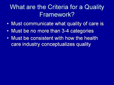 What are the Criteria for a Quality Framework?