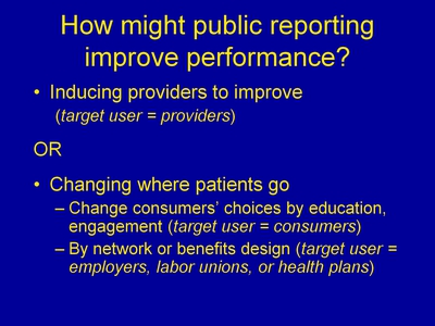 How might public reporting improve performance?