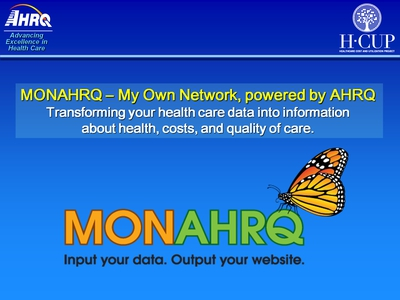 MONAHRQ-My Own Network, powered by AHRQ