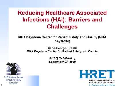 Reducing Healthcare Associated Infections (HAI): Barriers and Challenges