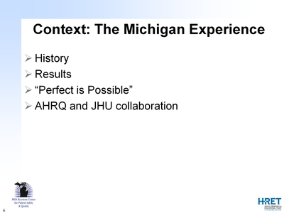 Context: The Michigan Experience