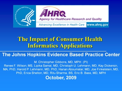 Slide 1. The Impact of Consumer Health Informatics Applications