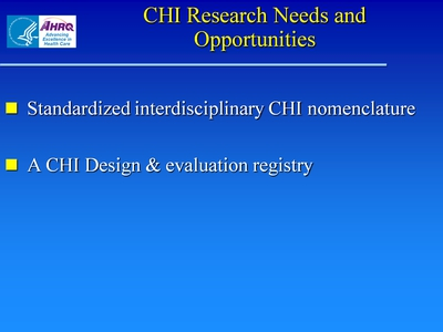 Slide 24. CHI Research Needs and Opportunities