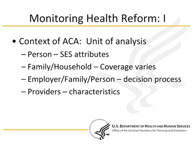 Monitoring Health Reform I