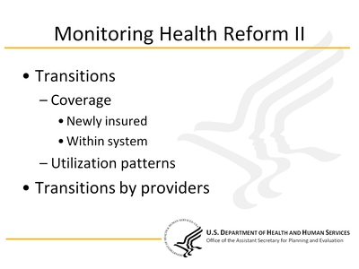 Monitoring Health Reform II