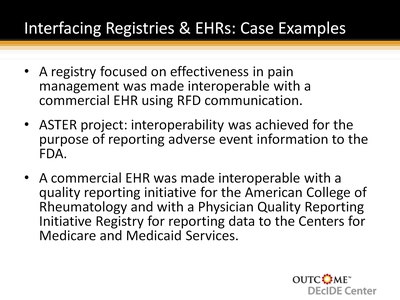 Interfacing Registries & EHRs: Case Examples
