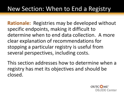New Section: When to End a Registry