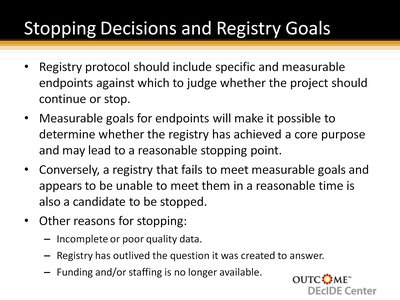 Stopping Decisions and Registry Goals