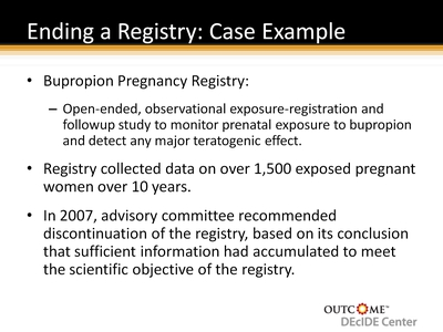 Ending a Registry: Case Example
