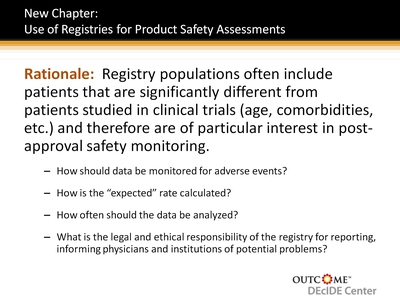 New Chapter: Use of Registries for Product Safety Assessments