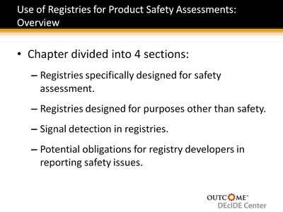 Use of Registries for Product Safety Assessments: Overview