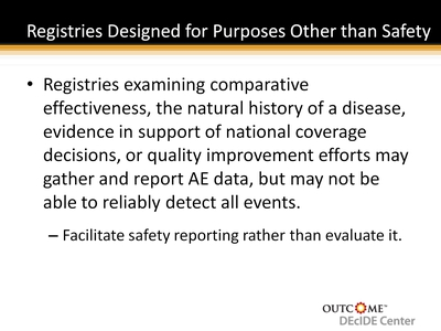 Registries Designed for Purposes Other than Safety