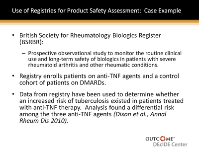 Use of Registries for Product Safety Assessment: Case Example