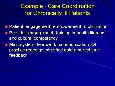 Slide 18. Example-Care Coordination for Chronically Ill Patients