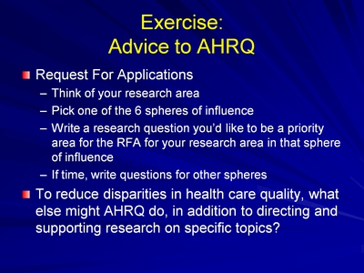 Slide 20. Exercise: Advice to AHRQ