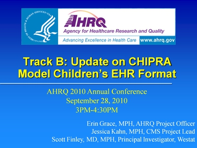Track B: Update on CHIPRA Model Children's EHR Format