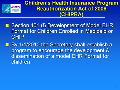 Children's Health Insurance Program Reauthorization Act of 2009 (CHIPRA)