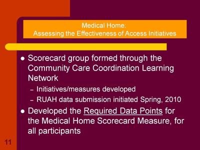 Medical Home: Assessing the Effectiveness of Access Initiatives