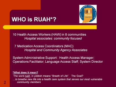 Who is RUAH*?
