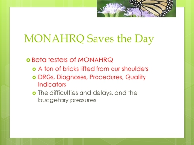 MONAHRQ Saves the Day