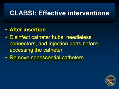 CLABSI: Effective interventions