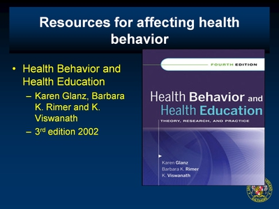 Resources for affecting health behavior