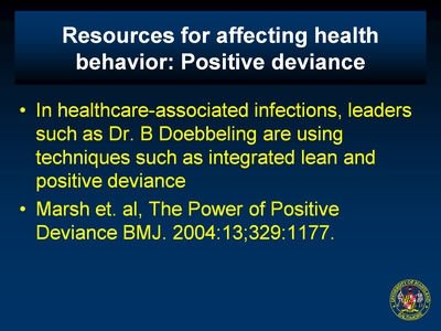 Resources for affecting health behavior: Positive deviance