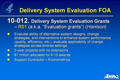 Delivery System Evaluation FOA