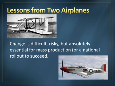 Lessons from Two Airplanes