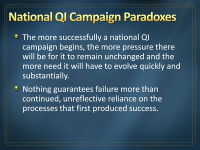 National QI Campaign Paradoxes