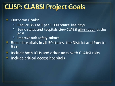 CUSP: CLABSI Project Goals