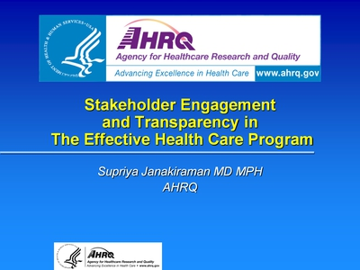 Stakeholder Engagement and Transparency in The Effective Health Care Program
