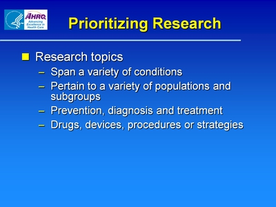 Slide 6. Prioritizing Research