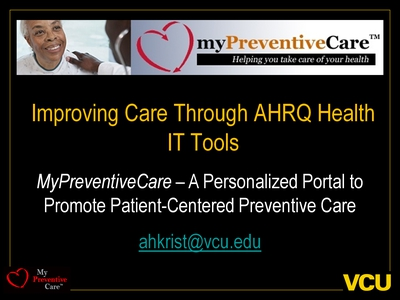 Improving Care Through AHRQ Health IT Tools