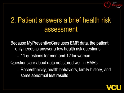 2. Patient answers a brief health risk assessment