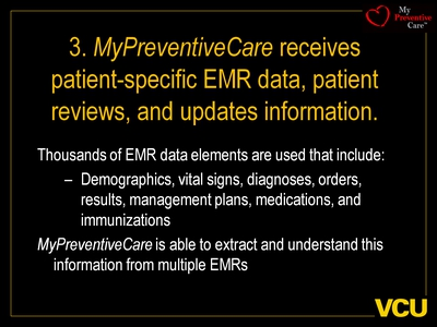 3. MyPreventiveCare receives patient-specific EMR data, patient reviews, and updates information